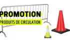 PROMO PRODUITS DE CIRCULATION